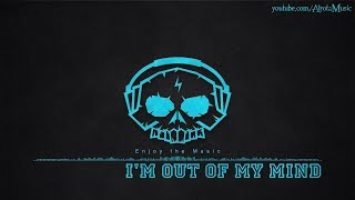 I'm Out Of My Mind by Loving Caliber - [2010s Pop Music]