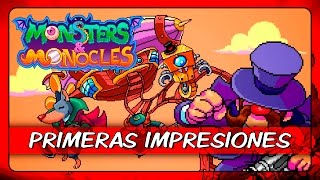 Vídeo Monsters & Monocles