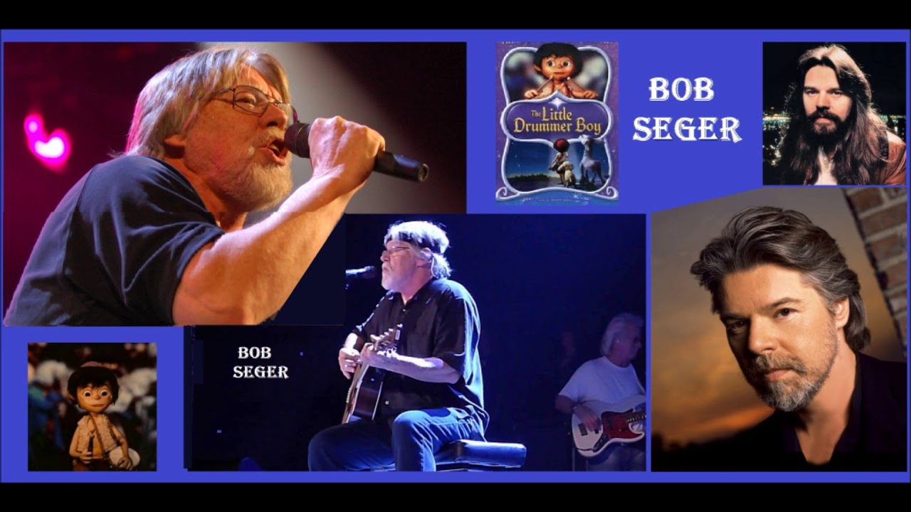 Bob Seger Weihnachtslieder.Bob Seger The Little Drummer Boy