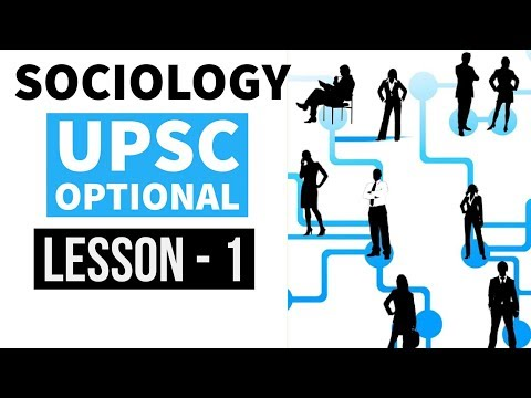 Sociology Optional for UPSC Mains - Lesson 1 - Scope of Sociology -  Lectures for IAS by Study IQ