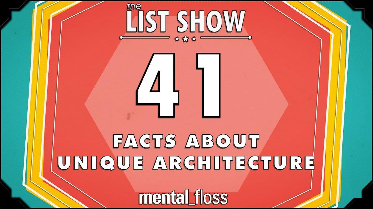 41-facts-about-unique-architecture-mental-floss-list-show-ep-510