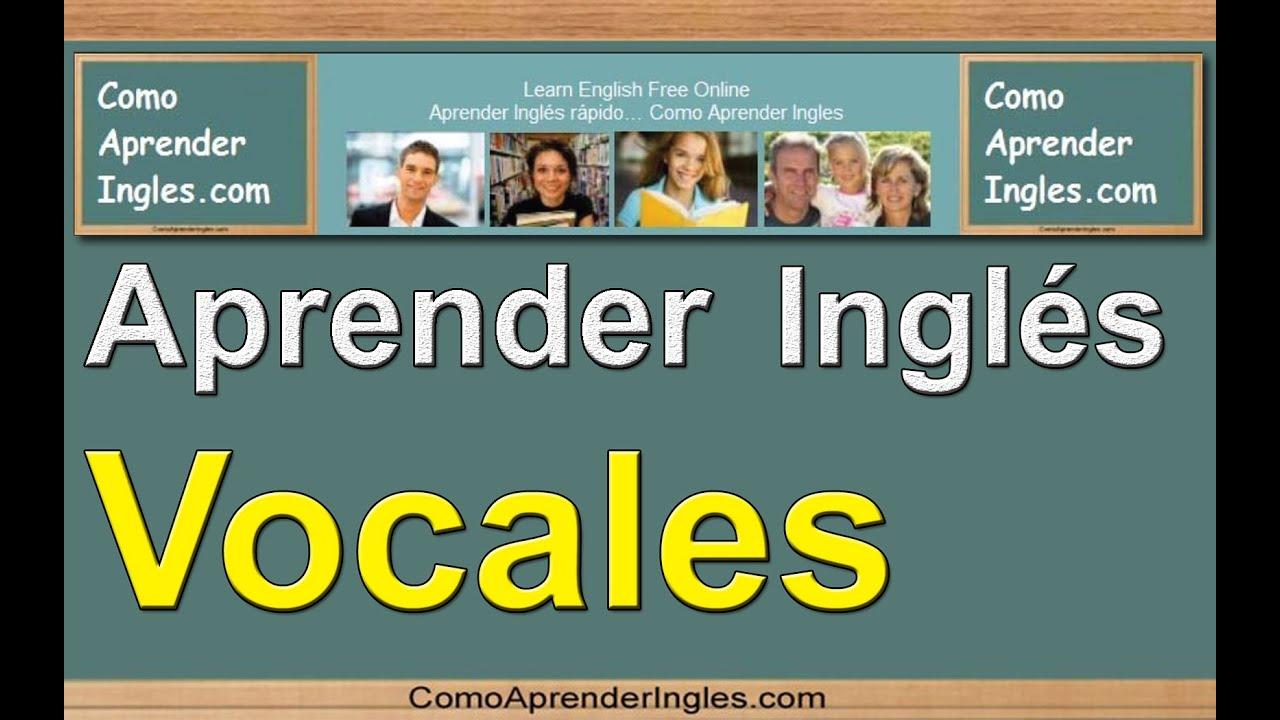 Vocales en ingles rapido y facil | Vowels in English - YouTube