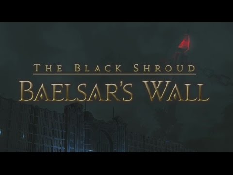 FFXIV OST - Baelsar's Wall Theme (Another Brick)