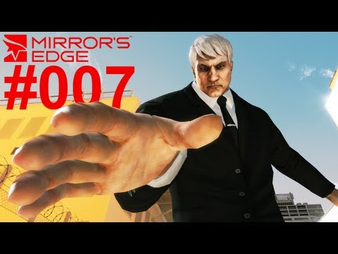 Let's Play Mirror's Edge #007 Tarvis Burfield alias Ropeburn [Together] [Deutsch] [Full-HD]