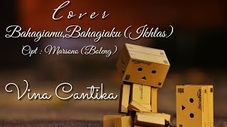 Cover Vinna Cantika Bahagiamu,Bahagiaku (Ikhlas) Video Lyric