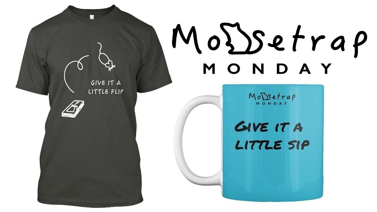 give-it-a-little-flip-shirts-other-mouse-trap-monday-merchandise-is-now-available