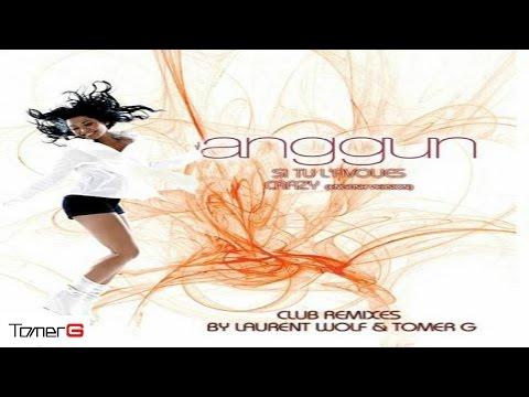 Anggun - Si tu l'avoues (Tomer G & Roi Tochner Club Mix)