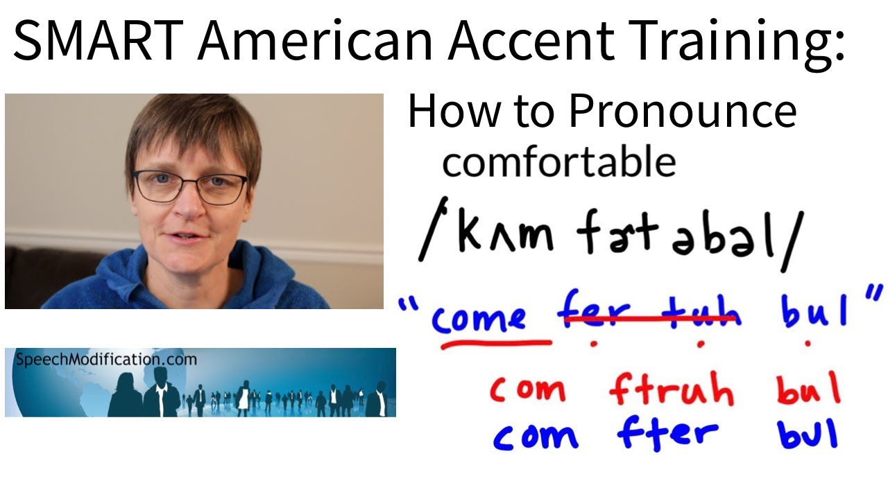 How to Pronounce Comfortable