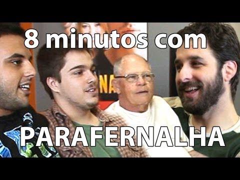 8 Minutos - Parafernalha