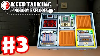 Keep Talking and Nobody Explodes - Gameplay Walkthrough Part 3 w/ JessPlays and JustinBobcat!