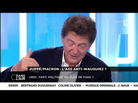 Juppé/ Macron : l'axe anti-Wauquiez ? - Les questions SMS #cdanslair 14.11.2017
