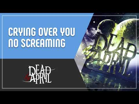 Dead by April - Crying Over You (No Screaming)