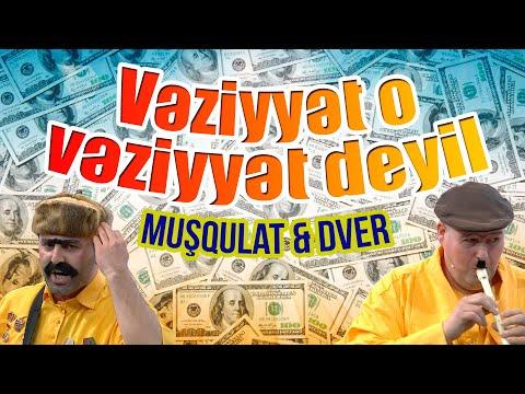 """Muşqulat & Dver - """"Vəziyyət o vəziyyət deyil"""" - Həmin Zaur"""
