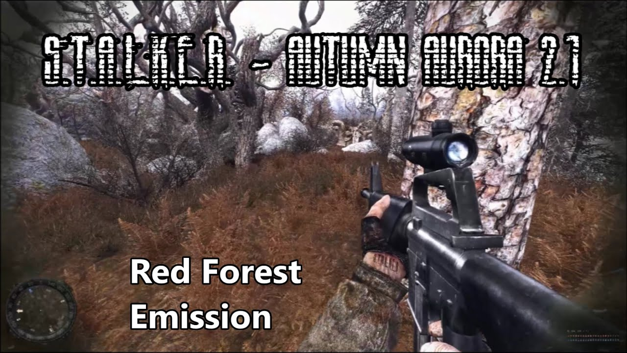 Download S.T.A.L.K.E.R. - Autumn Aurora 2.1 - Unofficial Gameplay Trailer - Red Forest Emission