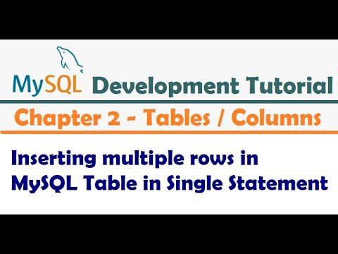 Inserting Multiple Rows In MySQL Table In Single Statement |  MySQL Developer Tutorial