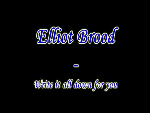 Elliott Brood - Write it all down for you