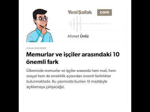 Memurlar ve işçiler arasındaki 10 önemli fark - Ahmet Ünlü - 21.01.2018