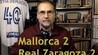 Mallorca 2   Real Zaragoza 2