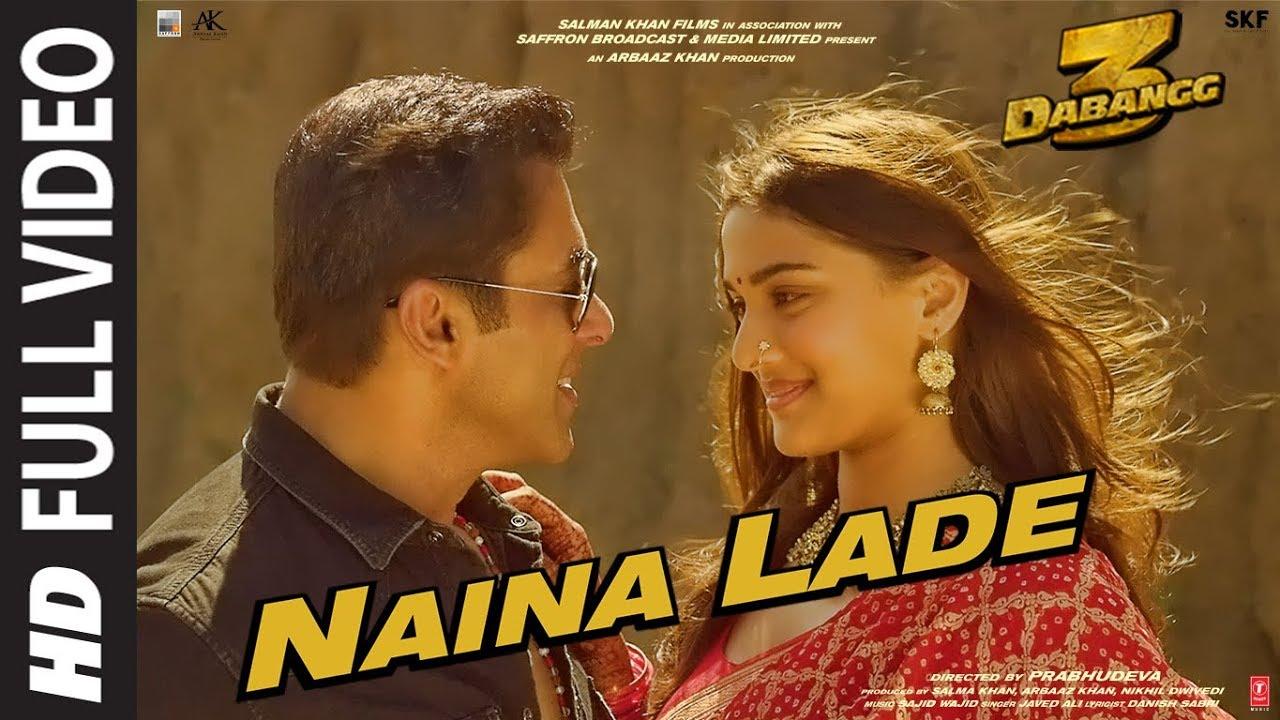 Download Full Video: Naina Lade   Dabangg 3   Salman Khan, Saiee Manjrekar   Javed Ali   Sajid Wajid