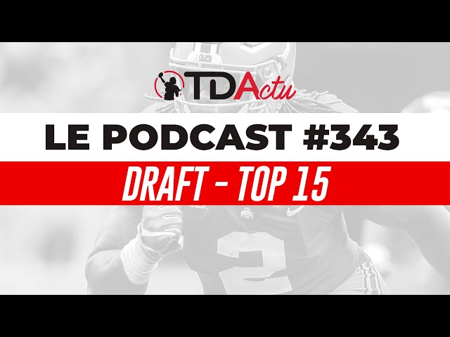 Podcast #343 - Draft 2020 : le Top 15 !