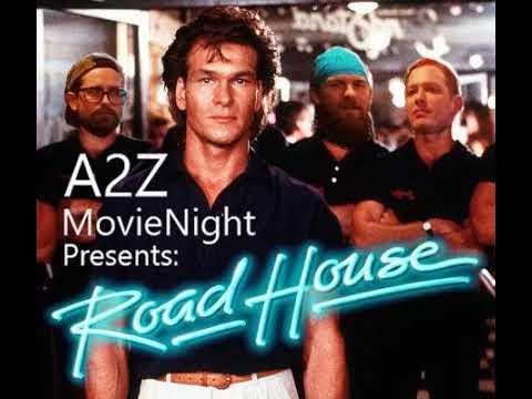 """Ep011: A2Z Movie Night's """"Roadhouse"""" W/ Tim Postlewait"""