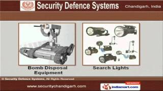 Exclusive Security Equipment by Security Defence Systems Chandigarh