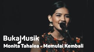 Monita Tahalea - Memulai Kembali | Bukamusik