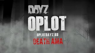 DAYZ STANDALONE # OPLOT - RUSSIAN ROLLE PLAY SERVER