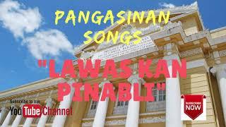 LAOAS KAN PINABLI (Pangasinan Love Song)