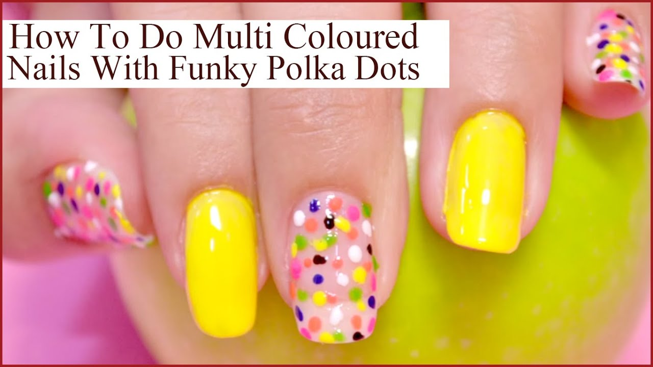 Multi Coloured Nail Designs That You Should Try This Season Youtube