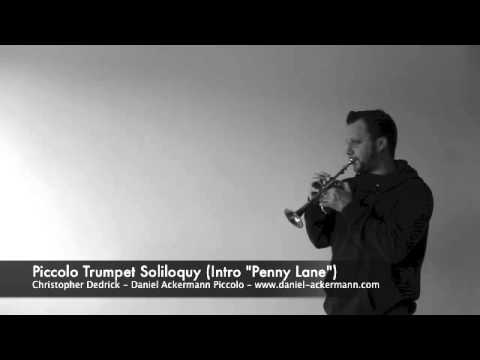 "Daniel Ackermann: Piccolo Trumpet Soliloquy (Intro to ""Penny Lane"")"