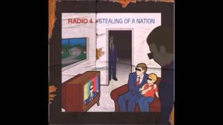 Radio 4 - Stealing of a Nation (Full Album, with Limited Edition Remix Disc)
