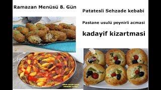 Ramazan Menüsü I Köfteli Şehzade Kebabı I Peynirli Pastane Açması  I Cevizli kadayif dolmasi