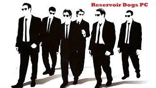 Reservoir Dogs (Бешеные Псы) [PC] - Полное Прохождение [HD]