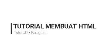 "Tutorial 2 ""Paragraf"" HTML #2 Mp3"
