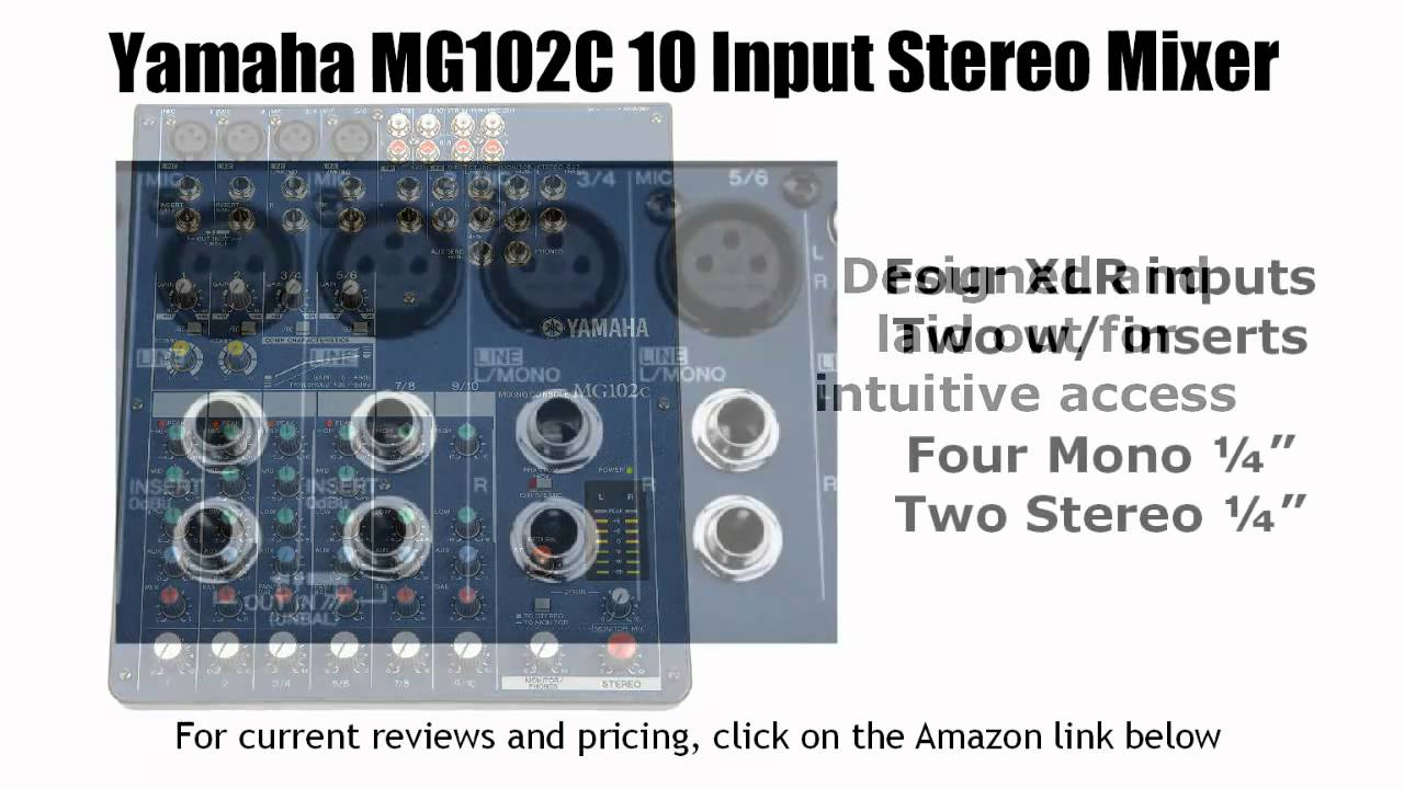 yamaha mg102c 10 input stereo mixer overview youtube rh youtube com yamaha mg102c user manual yamaha mg102c manuel