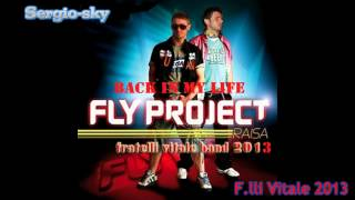 F lli Vitale 2013 Fly Project  Back in my life
