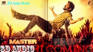 Master-Vaathi Coming|8D Audio Song|ThalapathyVijay|AnirudhRavichander|LokeshKanagaraj|8D Audio World