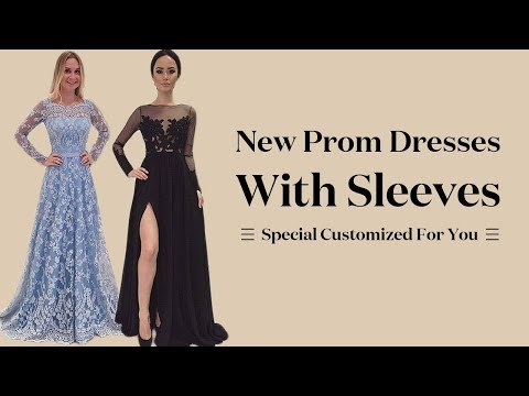 long-sleeve-prom-dresses-2018,-new-formal-party-dress-with-sleeves---special-customized-for-you
