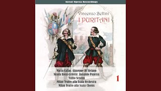 "I Puritani: Act I, Scene III, ""Ad Arturo onore"""