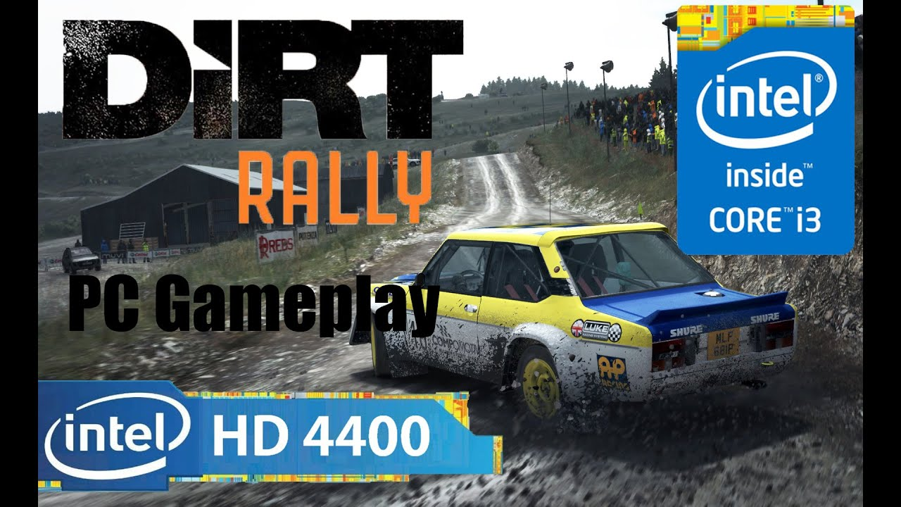 Dirt Rally Gameplay On I3 4130 Intel HD Graphics 4400