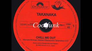 "Takanaka - Chill Me Out (12"" Disco-Funk 1982)"