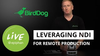 NDI for remote video production (ft. BirdDog)