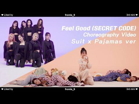프로미스나인 'Feel Good (SECRET CODE)' Choreography Video(Suit x Pajamas Ver.)