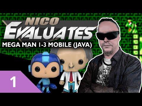 Nico Evaluates - Mega Man 1-3 Mobile/Java (Episode 1 - WHY?)