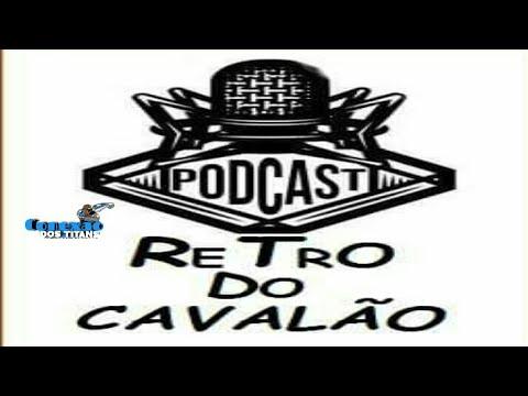 PODCAST 001 RETRO DO CAVALÃO ( DJ LH DO CAVALÃO )