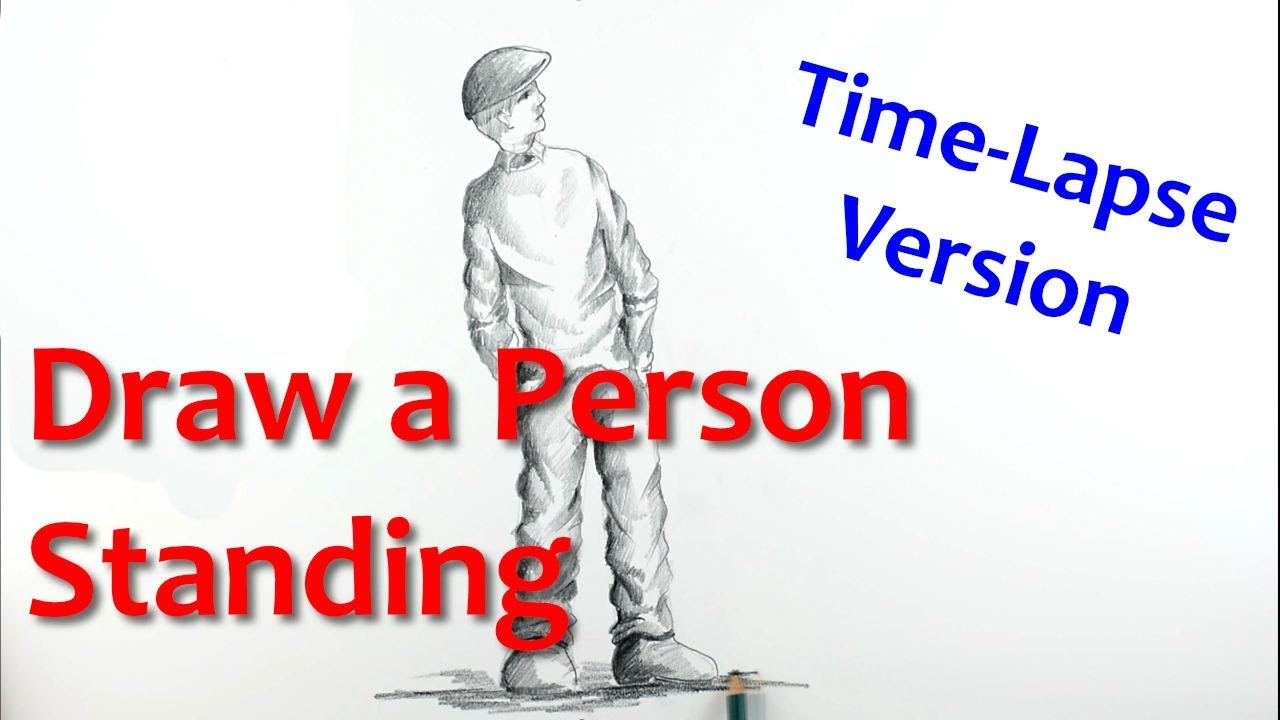 How To Draw A Person Standing Time Lapse Version Youtube
