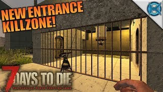 New entrance killzone! | 7 days to die | let's play gameplay alpha 16 | s16e52