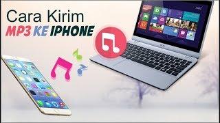 memasukan lagu mp3 ke iphone memalui laptop , tanpa RIBET.