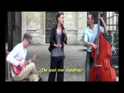 Actuación callejera Zaz - Je veux (Spanish subtitles)(360p_H.264-AAC).mp4